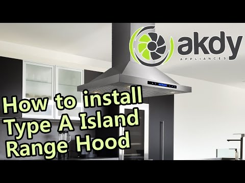 AKDY Island Mount Range Hood: Installation Tutorial (Type A) [How-To]
